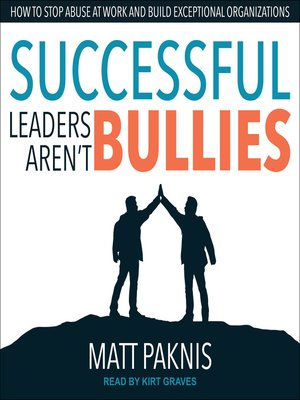 cover image of Successful Leaders Aren't Bullies