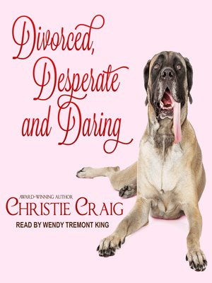 cover image of Divorced, Desperate and Daring