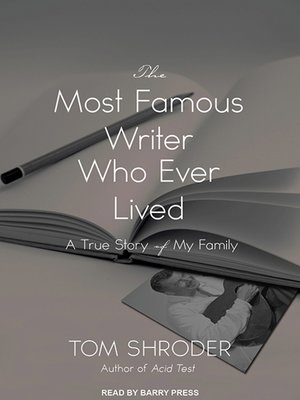 cover image of The Most Famous Writer Who Ever Lived