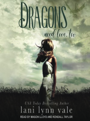cover image of Dragons Need Love, Too