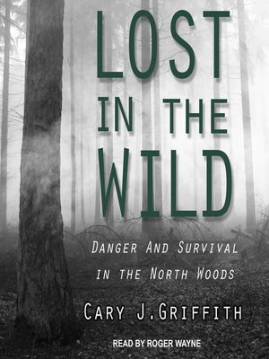 cover image of Lost in the Wild