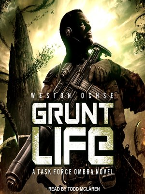 cover image of Grunt Life--A Task Force Ombra Novel