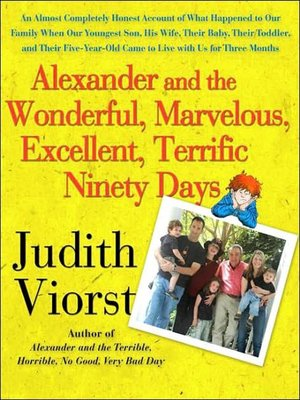 cover image of Alexander and the Wonderful, Marvelous, Excellent, Terrific Ninety Days
