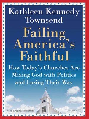cover image of Failing America's Faithful