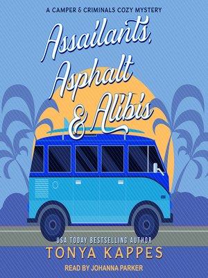cover image of Assailants, Asphalt & Alibis