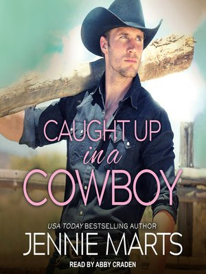 cover image of Caught Up in a Cowboy