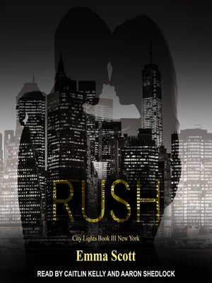 cover image of Rush--City Lights Book 3--New York City