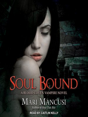 cover image of Soul Bound--A Blood Coven Vampire Novel