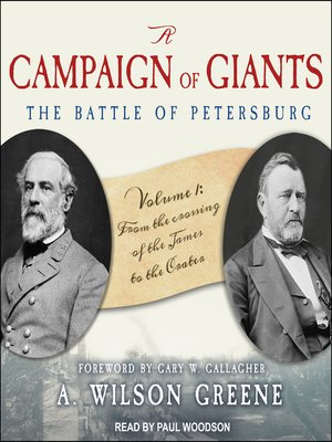 cover image of A Campaign of Giants: The Battle for Petersburg