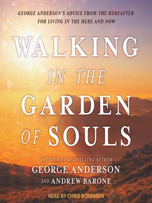 cover image of Walking in the Garden of Souls