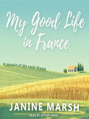 cover image of My Good Life in France