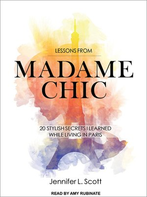 cover image of Lessons from Madame Chic