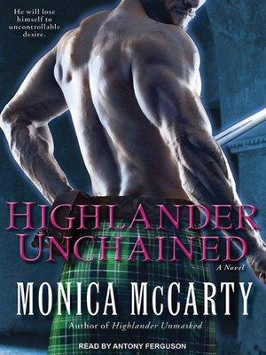 Highlander Unchained By Monica Mccarty Overdrive Rakuten