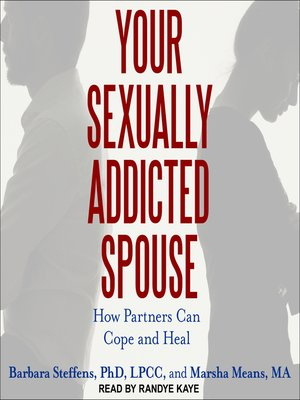 cover image of Your Sexually Addicted Spouse