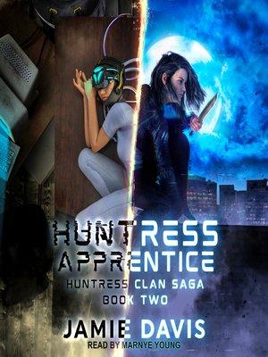 cover image of Huntress Apprentice