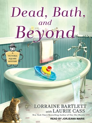 cover image of Dead, Bath and Beyond