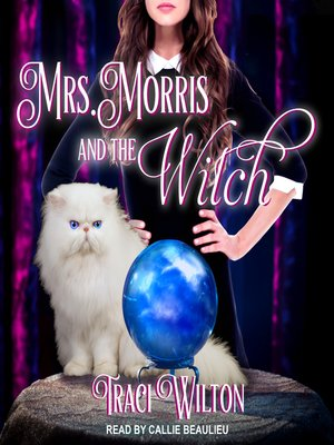 cover image of Mrs. Morris and the Witch