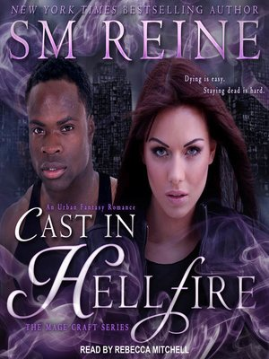 cover image of Cast in Hellfire--An Urban Fantasy Romance