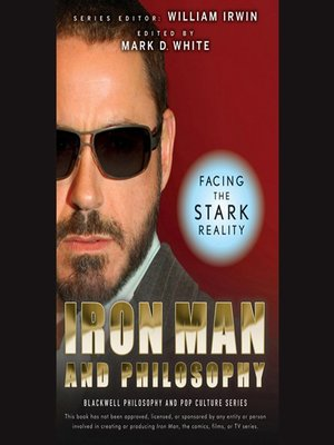 cover image of Iron Man and Philosophy--Facing the Stark Reality