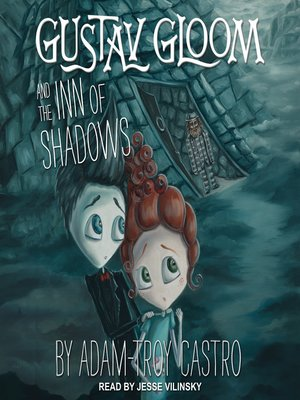 cover image of Gustav Gloom and the Inn of Shadows