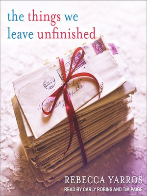 cover image of The Things We Leave Unfinished