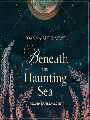 cover image of Beneath the Haunting Sea