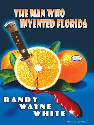 cover image of The Man Who Invented Florida