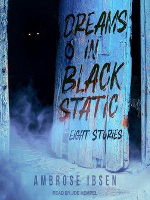 cover image of Dreams in Black Static