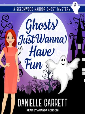 cover image of Ghosts Just Wanna Have Fun