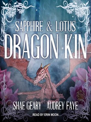 cover image of Dragon Kin--Sapphire & Lotus