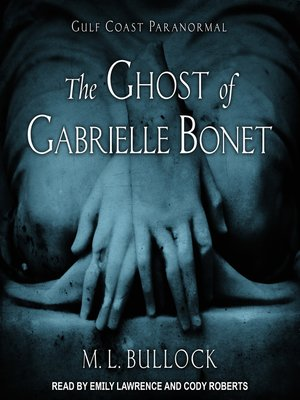 cover image of The Ghost of Gabrielle Bonet