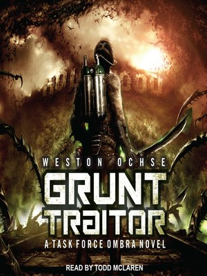cover image of Grunt Traitor--A Task Force Ombra Novel