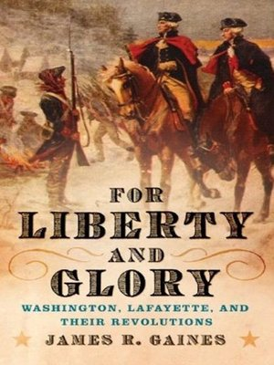 cover image of For Liberty and Glory