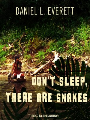 cover image of Don't Sleep, There Are Snakes