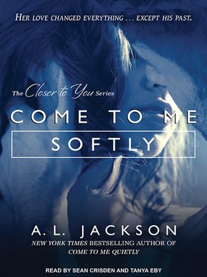 cover image of Come to Me Softly