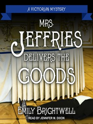 cover image of Mrs. Jeffries Delivers the Goods