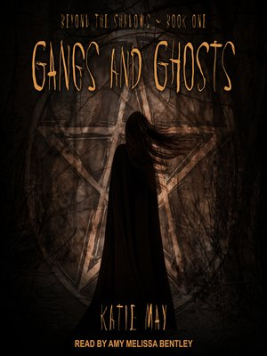 cover image of Gangs and Ghosts