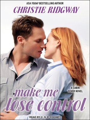 cover image of Make Me Lose Control