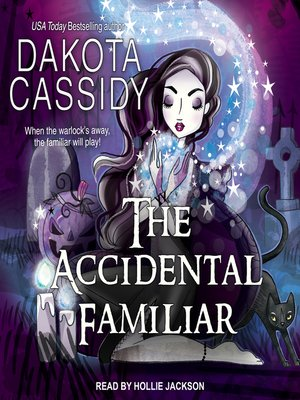 cover image of The Accidental Familiar