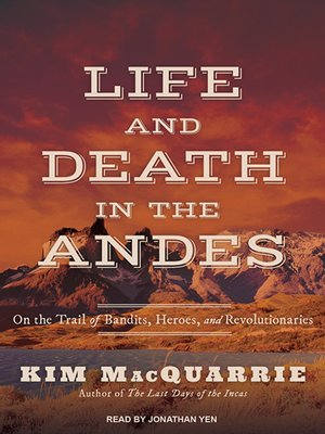 cover image of Life and Death in the Andes