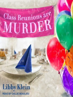 cover image of Class Reunions Are Murder