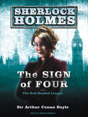 cover image of The Sign of Four--A Sherlock Holmes Novel