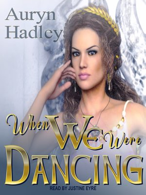 cover image of When We Were Dancing