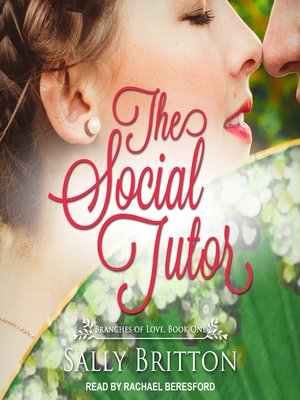 cover image of The Social Tutor--A Regency Romance