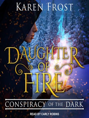cover image of Daughter of Fire--Conspiracy of the Dark