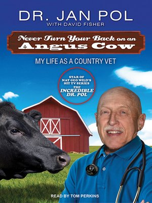 cover image of Never Turn Your Back on an Angus Cow