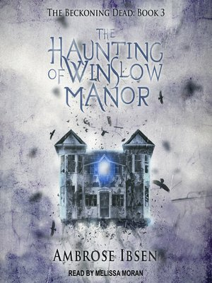 cover image of The Haunting of Winslow Manor