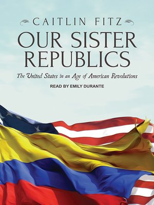 cover image of Our Sister Republics