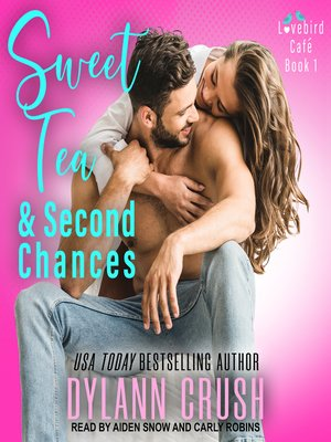 cover image of Sweet Tea & Second Chances