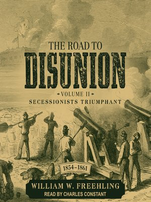 cover image of The Road to Disunion